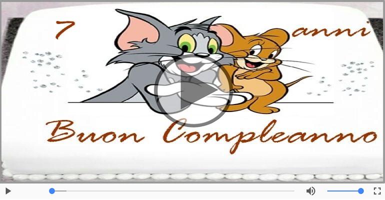 Cartoline musicali Per 7 anni - Cartoline animate e musicali: Buon Compleanno 7 anni!