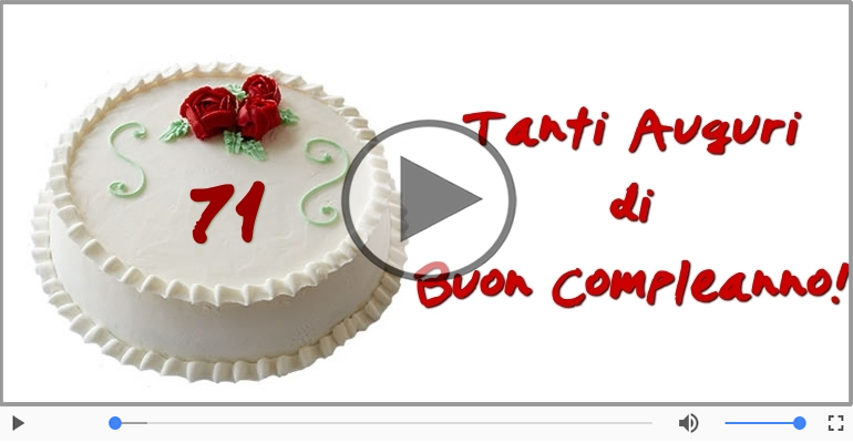 Cartoline musicali Per 71 anni - 71 anni, Tanti Auguri!