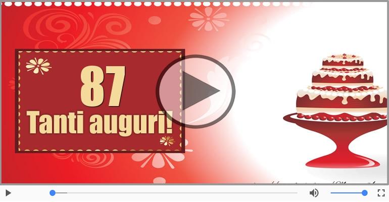 Cartoline musicali Per 87 anni - 87 anni Buon Compleanno!