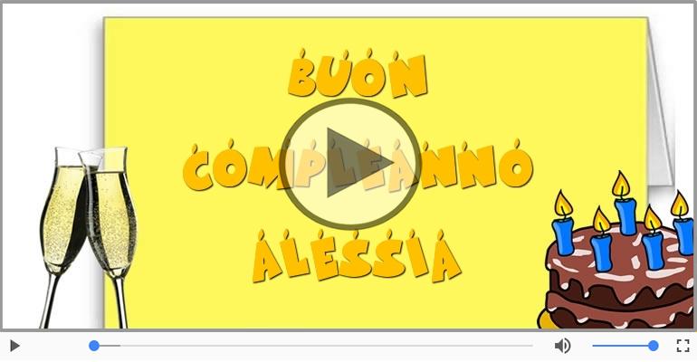 Cartoline musicali di compleanno - Tanti Auguri di Buon Compleanno Alessia!