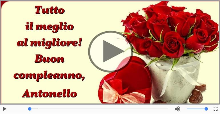 Cartoline musicali di compleanno - Tanti Auguri di Buon Compleanno Antonello!