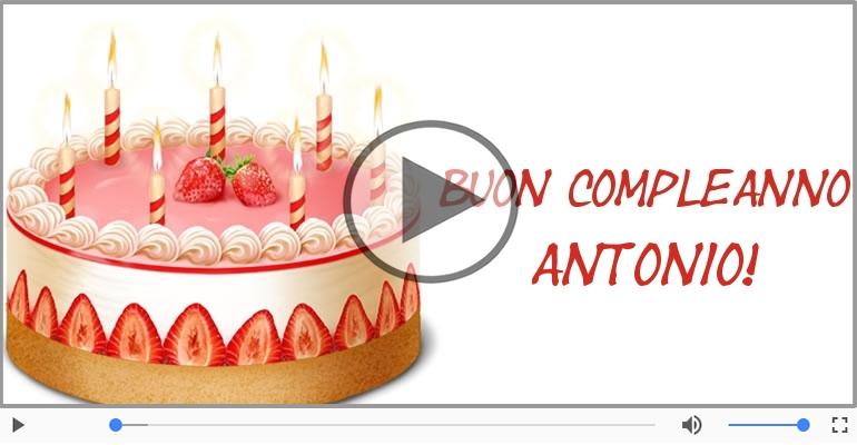Tanti Auguri di Buon Compleanno Antonio! | Tanti auguri a te