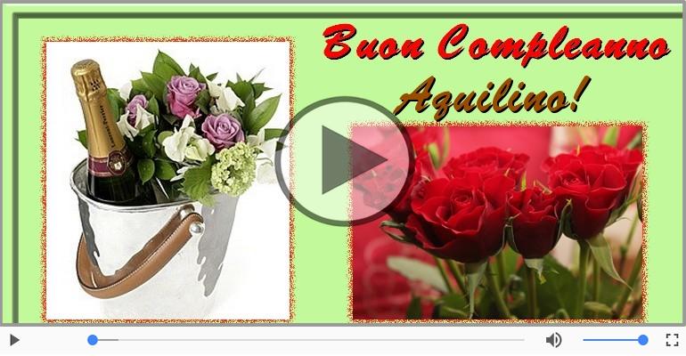 Cartoline musicali di compleanno - Buon Compleanno Aquilino!