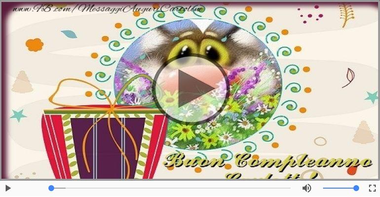 Cartoline musicali di compleanno - Buon Compleanno Carlotte!