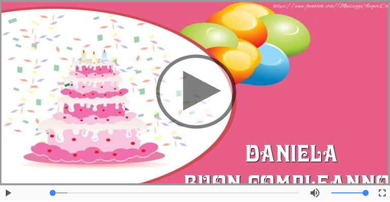 Happy Birthday Daniela Buon Compleanno Daniela Happy Birthday