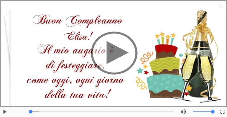 Cartoline musicali di compleanno - It's your birthday Elisa ... Buon Compleanno!