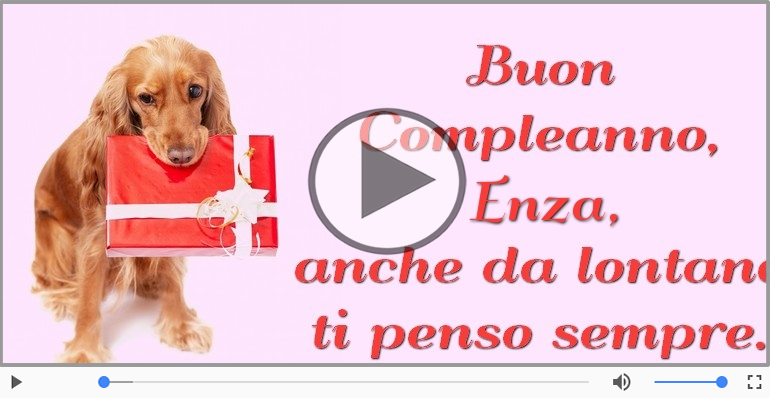 Cartoline musicali di compleanno - Happy Birthday Enza! Buon Compleanno Enza!