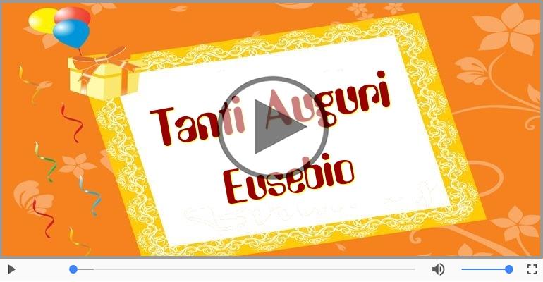 Cartoline musicali di compleanno - It's your birthday Eusebio ... Buon Compleanno!