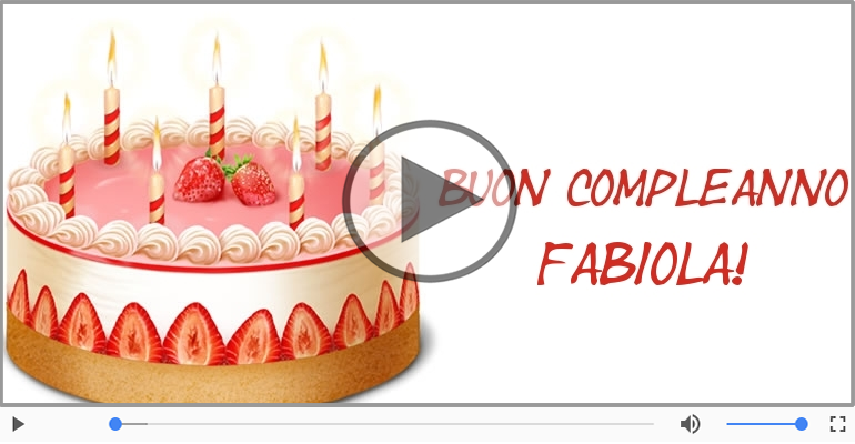 Cartoline musicali di compleanno - Buon Compleanno Fabiola!