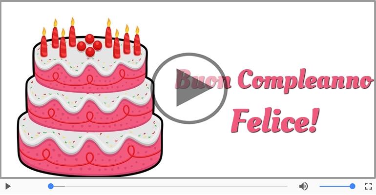 Cartoline musicali di compleanno - Buon Compleanno Felice!