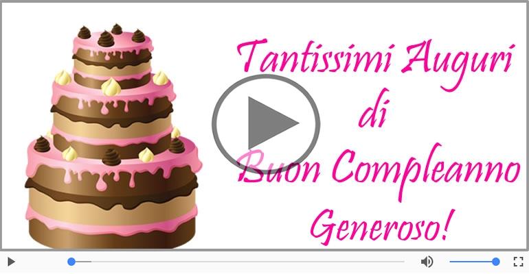 Cartoline musicali di compleanno - It's your birthday Generoso ... Buon Compleanno!