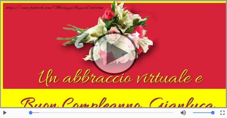 Cartoline musicali di compleanno - It's your birthday Gianluca ... Buon Compleanno!