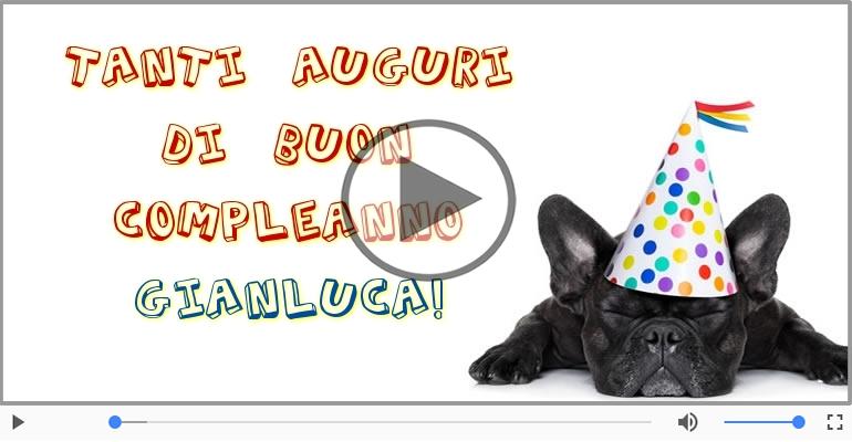 Cartoline musicali di compleanno - Happy Birthday Gianluca! Buon Compleanno Gianluca!