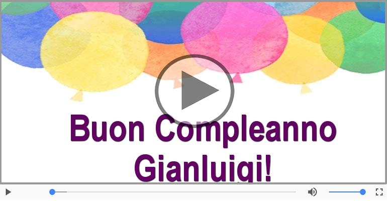 Cartoline musicali di compleanno - Buon Compleanno Gianluigi!
