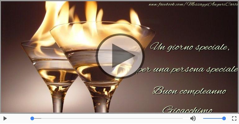 Cartoline musicali di compleanno - Buon Compleanno Gioacchimo!