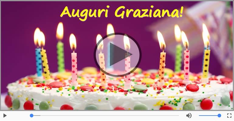 Cartoline musicali di compleanno - Happy Birthday Graziana! Buon Compleanno Graziana!