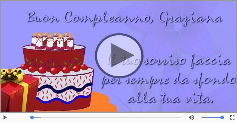 Cartoline musicali di compleanno - Tanti Auguri di Buon Compleanno Graziana!