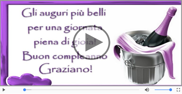 Cartoline musicali di compleanno - Buon Compleanno Graziano!