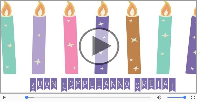 Cartoline musicali di compleanno - Happy Birthday Greta! Buon Compleanno Greta!
