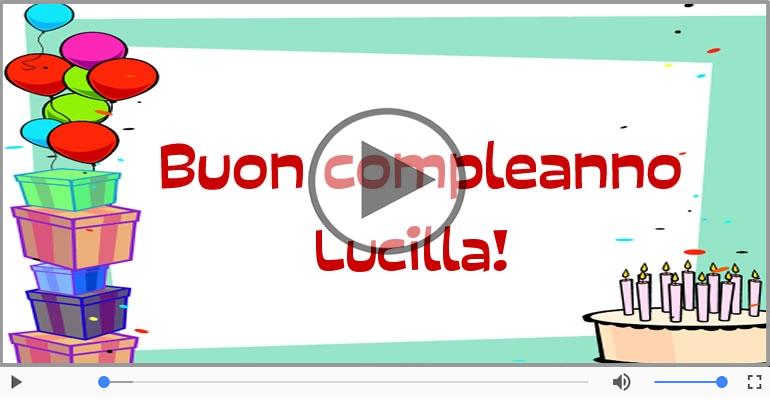 Cartoline musicali di compleanno - Buon Compleanno Lucilla!