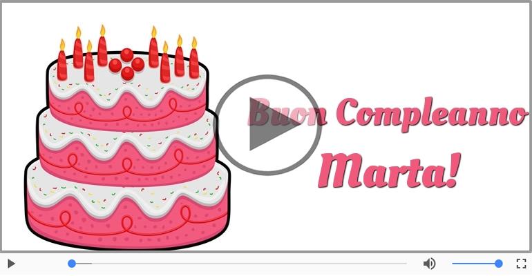Cartoline musicali di compleanno - Tanti Auguri di Buon Compleanno Marta!
