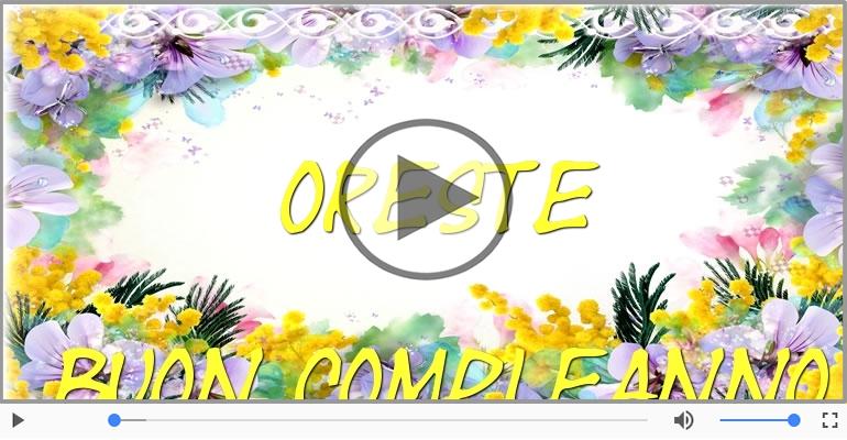 Cartoline musicali di compleanno - Happy Birthday Oreste! Buon Compleanno Oreste!