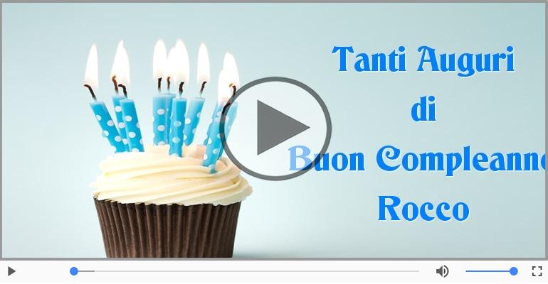Cartoline musicali di compleanno - Happy Birthday Rocco! Buon Compleanno Rocco!