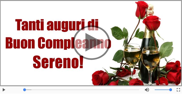 Cartoline musicali di compleanno - Happy Birthday Sereno! Buon Compleanno Sereno!