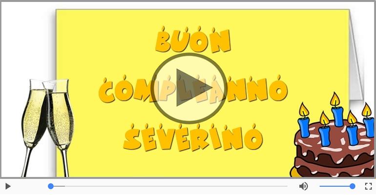 Cartoline musicali di compleanno - Tanti Auguri di Buon Compleanno Severino!