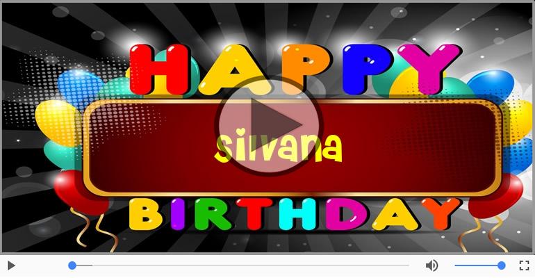 Cartoline musicali di compleanno - Tanti Auguri di Buon Compleanno Silvana!