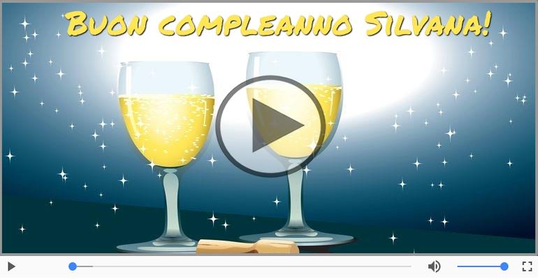 Cartoline musicali di compleanno - Happy Birthday Silvana! Buon Compleanno Silvana!
