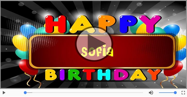 Cartoline musicali di compleanno - Tanti Auguri di Buon Compleanno Sofia!