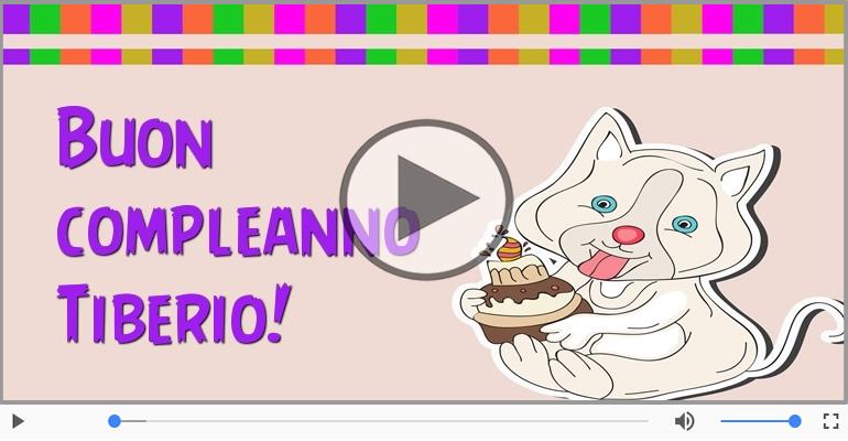 Cartoline musicali di compleanno - Happy Birthday Tiberio! Buon Compleanno Tiberio!