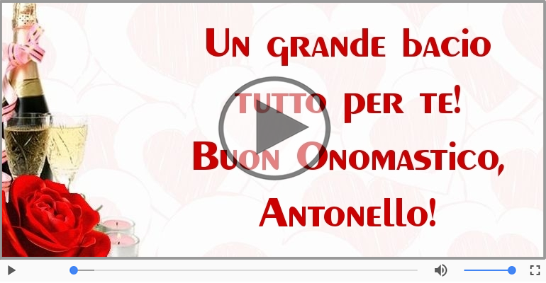 Cartoline musicali di onomastico - Auguri Antonello! Buon Onomastico!