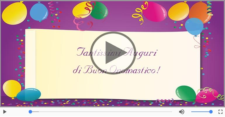 Cartoline musicali di onomastico - Tanti auguri di Buon Onomastico!
