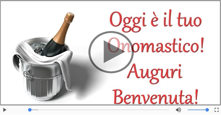 Cartoline musicali di onomastico - Tanti auguri di Buon Onomastico Benvenuta!
