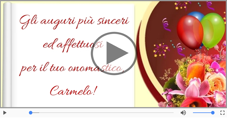 Cartoline musicali di onomastico - Auguri Carmelo! Buon Onomastico!