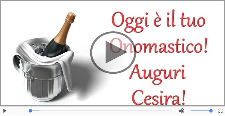 Cartoline musicali di onomastico - Buon Onomastico Cesira!
