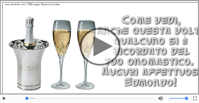 Cartoline musicali di onomastico - Tantissimi Auguri di Buon Onomastico Edmondo!