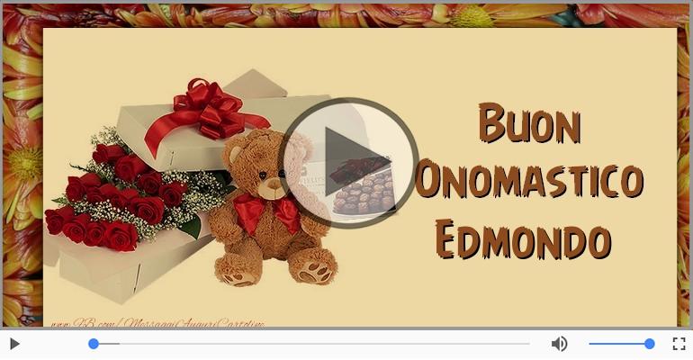 Cartoline musicali di onomastico - Tanti auguri di Buon Onomastico Edmondo!