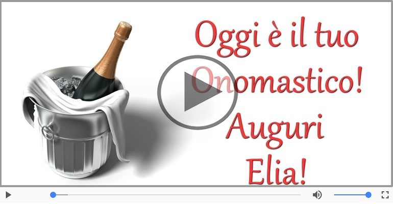 Cartoline musicali di onomastico - Buon Onomastico Elia!