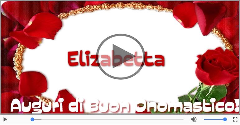 Cartoline musicali di onomastico - Tantissimi Auguri di Buon Onomastico Elizabetta!