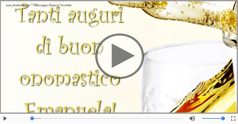 Cartoline musicali di onomastico - Tanti auguri di Buon Onomastico Emanuela!