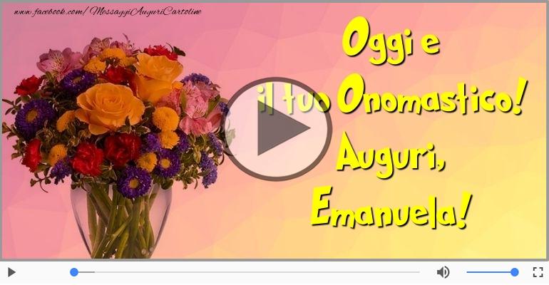Cartoline musicali di onomastico - Buon Onomastico Emanuela!