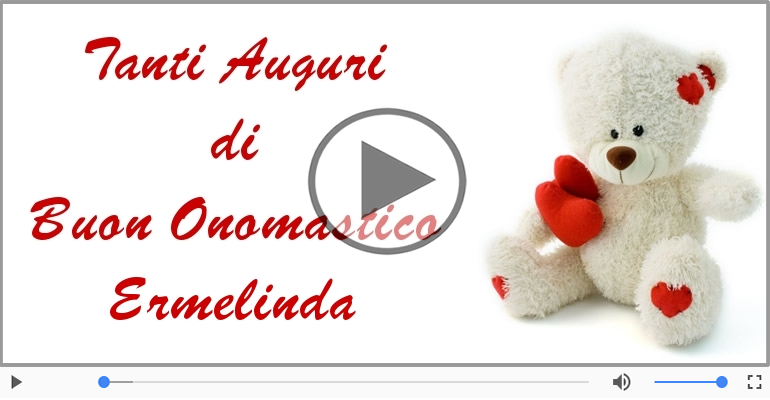 Cartoline musicali di onomastico - Buon Onomastico Ermelinda!