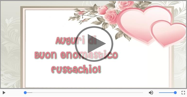 Cartoline musicali di onomastico - Auguri Eustachio! Buon Onomastico!