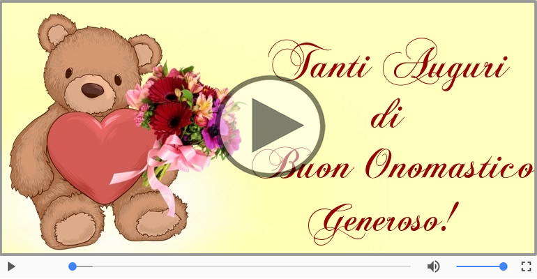Cartoline musicali di onomastico - Tantissimi Auguri di Buon Onomastico Generoso!