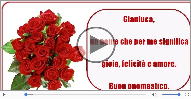 Cartoline musicali di onomastico - Tantissimi Auguri di Buon Onomastico Gianluca!