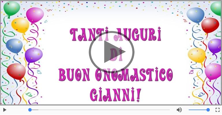 Cartoline musicali di onomastico - Tantissimi Auguri di Buon Onomastico Gianni!