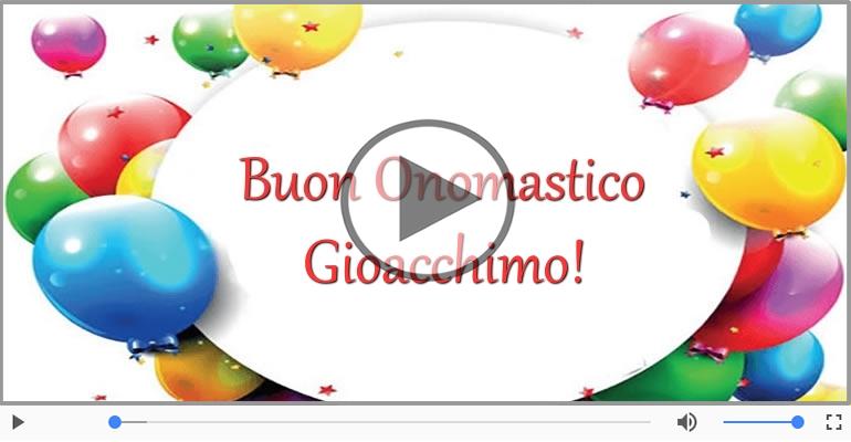Cartoline musicali di onomastico - Buon Onomastico Gioacchimo!